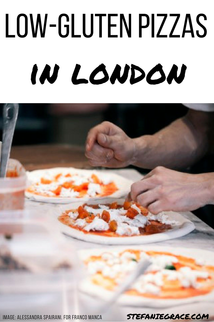 Low Gluten Pizzas in London - StefanieGrace.com