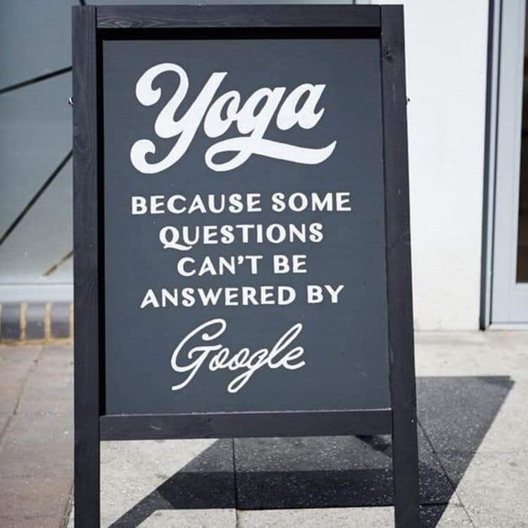 Yoga - because some questions can't be answered by Google sign.   Reasons to Try Yoga in 2019 - StefanieGrace.com